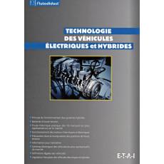 Technologie des véhicules Electriques et Hybrides (AUTODIDACT - TOME 3)