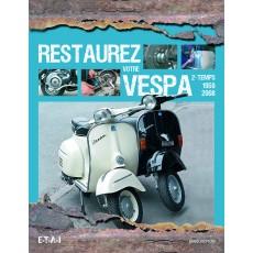 Restaurez votre scooter Vespa 2-temps 1959-2008