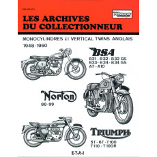 BSA - NORTON - TRIUMPH (1948/1960) - Les Archives du Collectionneur n° 105