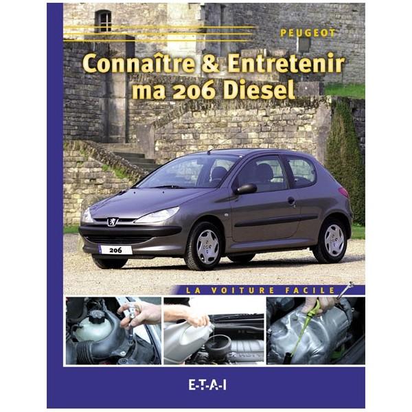 Connaitre & Entretenir Ma 206 Diesel