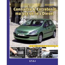 Guide Technique Entretien Peugeot 307 ph1 Diesel