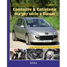 Guide Technique Entretien Peugeot 307 ph2 Diesel