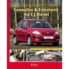 Connaitre & Entretenir Ma C3 Diesel