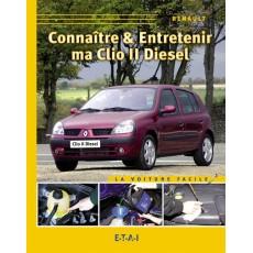 Connaitre & Entretenir Ma Clio II Diesel