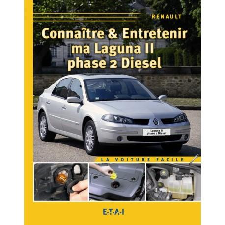 Connaitre & Entretenir Ma Laguna 2 Diesel