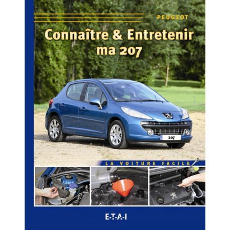 Connaitre & Entretenir Ma Peugeot 207