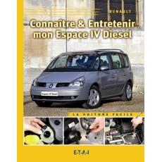 Connaitre & Entretenir Mon Espace IV Diesel