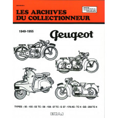 PEUGEOT 125-150-175 ET 250 CC (1949/1955) - Les Archives du Collectionneur n° 104