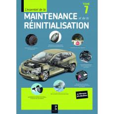 L'essentiel de la maintenance et de la réinitialisation T7