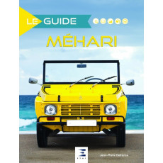 "Collection ""Le guide"" : Citroën Méhari"