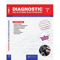 Diagnostic des systèmes électroniques - Tome 1