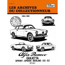 ALFA ROMEO GIULIETTA (1954/1963) - Les Archives du Collectionneur n°28