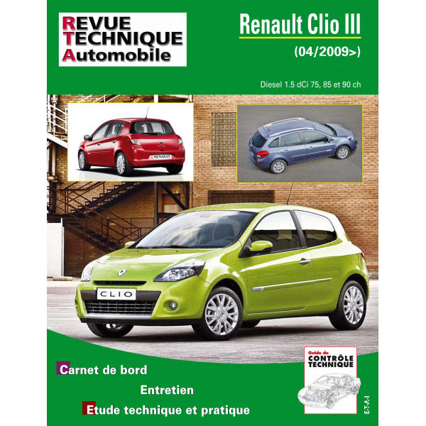 revue technique renault clio iii phase 2 1 5 dci 85ch rta site officiel etai. Black Bedroom Furniture Sets. Home Design Ideas