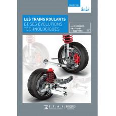 Autodidact T7 : Les trains roulants et ses évolutions technologiques
