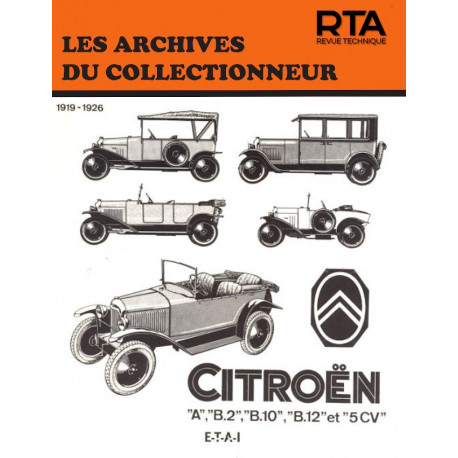 CITROËN A, B.2, B.10, B.12 et 5 CV - Les Archives du Collectionneur n° 14