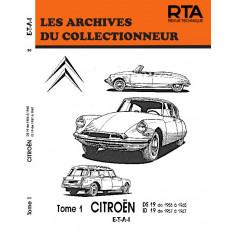 CITROËN DS19 (56-65)/ID19 (57-67) TOME 1 - Les Archives du Collectionneur n°30