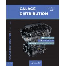 CALAGE DE DISTRIBUTION T3 - VOLUME 1