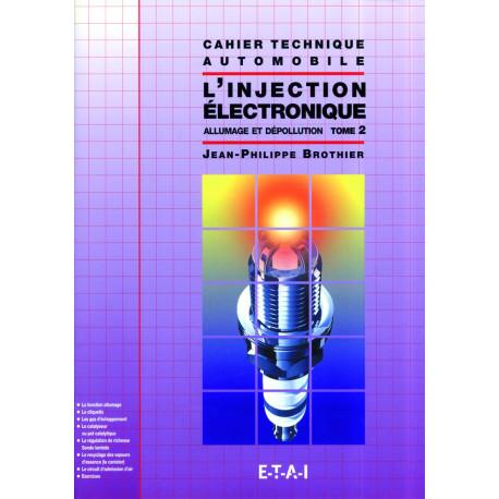 Ct l'injection électronique tome 2