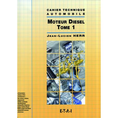 Ct le moteur diesel tome 1