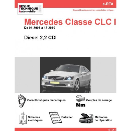 e-RTA Mercedes Classe CLC II (203) Diesel 2,2 CDI (04-2008 à 12-2010)