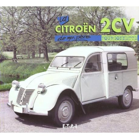 Citroën 2 cv fourgonnette de mon père