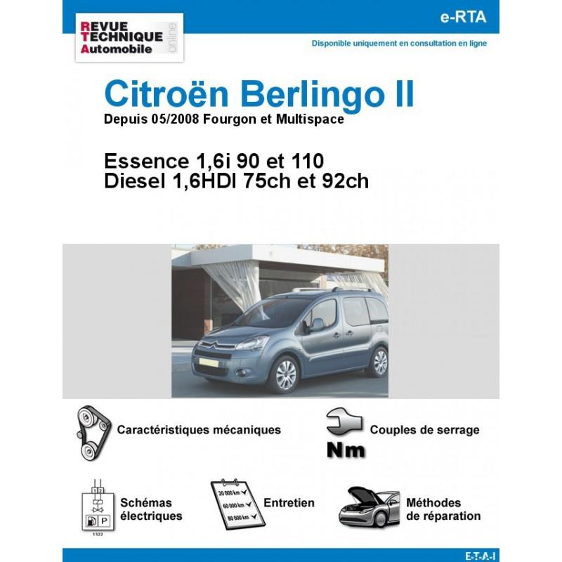 revue technique citro n berlingo ii essence et diesel depuis 05 2008 fourgon et multispace. Black Bedroom Furniture Sets. Home Design Ideas