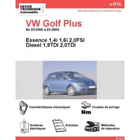 e-RTA Volkswagen Golf Plus Essence et Diesel (03-2005 à 03-2009)