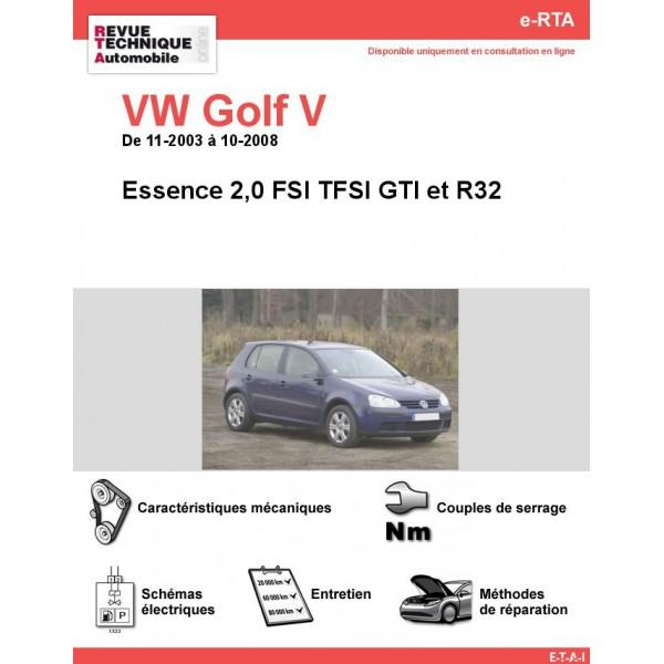 e-RTA Volkswagen Golf V Essence 2,0 FSI TFSI GTI et R32 (11-2003 à 10-2008)