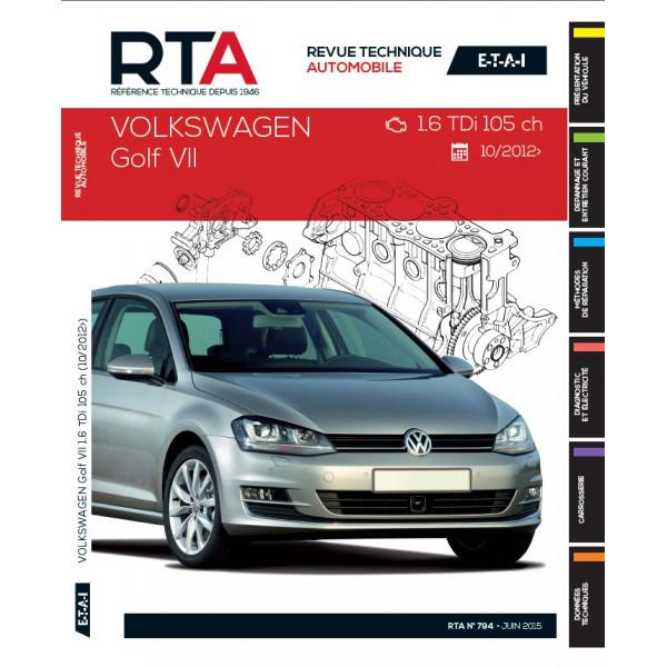 RTA B794 Volkswagen Golf VII (depuis 10/2012) 1.6 TDi 105 ch