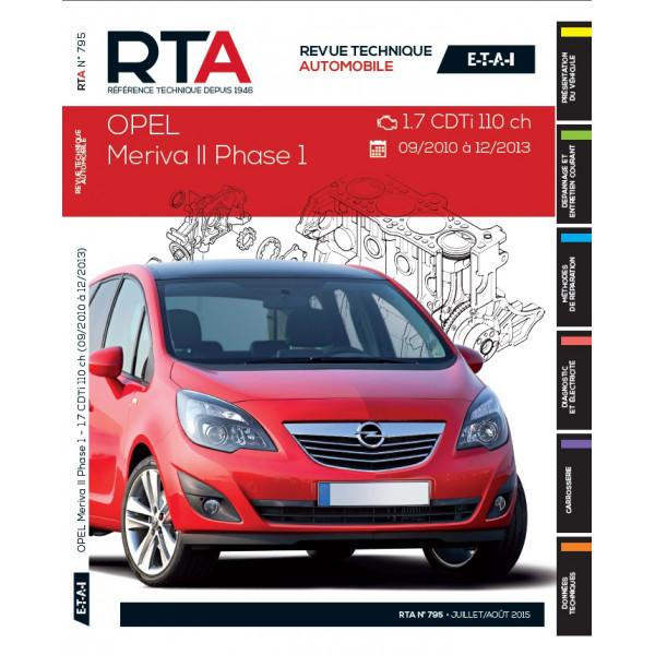 RTA B795 Opel Mériva II phase 1 (09/2010 à 12/2013) 1.7 CDTi 110 ch