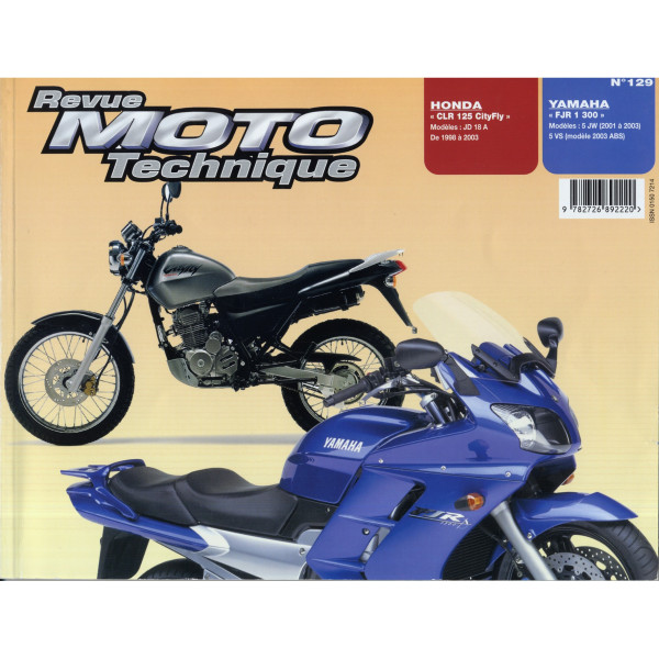 Revue Technique Rmt Honda clr 125 et Yamaha fjr 1300