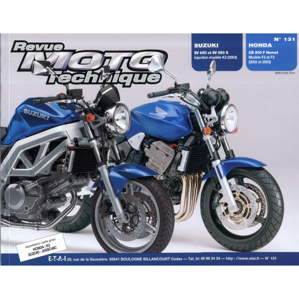 revue moto technique suzuki sv650 s n et honda cb900f2 hornet etai. Black Bedroom Furniture Sets. Home Design Ideas