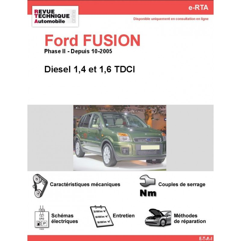 revue technique ford fusion diesel rta site officiel etai. Black Bedroom Furniture Sets. Home Design Ideas