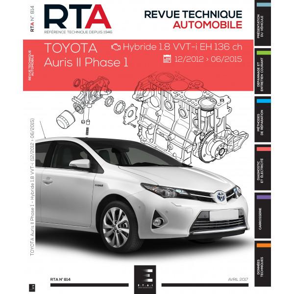 RTA 814 - TOYOTA AURIS II Ph.1: 1.8i EH (hybrid) ( de 2013 à 2015)