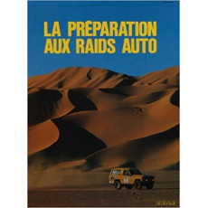 LA PREPARATION AUX RAIDS AUTO