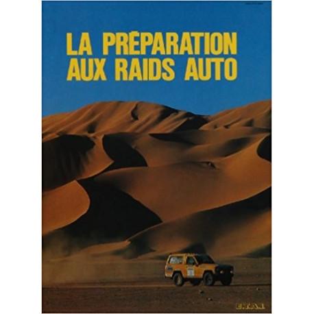 LA PREPARATION AUX RAIDS AUTO