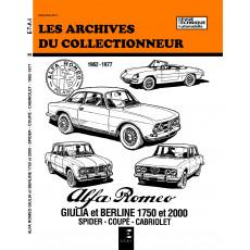 ALFA ROMEO GIULIA et BERLINE (62-77) - Les Archives du Collectionneur n° 36