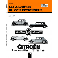 CITROEN TRACTION AVANT 7-11 ET 15-SIX (34/57) - Les Archives du Collectionneur n°7