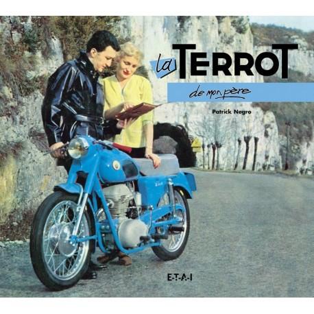 """La Terrot collection """"De mon père"""""""