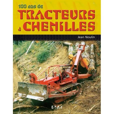 100 ans de tracteurs à chenilles