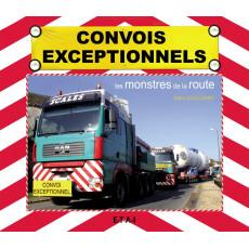Convois exceptionnels, les monstres de la route
