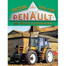 Tracteurs Renault, une histoire en prospectus 1969-88