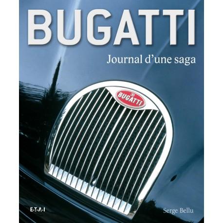 Bugatti, journal d'une saga