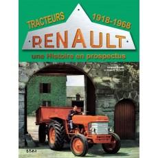 Tracteurs Renault, une histoire en prospectus 1918-68