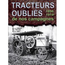Tracteurs oubliés de nos campagnes 1896-1918