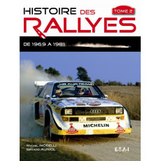 Histoire des Rallyes 1969-1986, tome 2