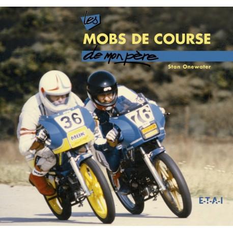 """Les mobs de course collection """"De mon père"""""""