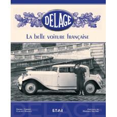 Delage, la belle voiture française - 2ème édition