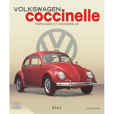 VW Coccinelle, populaire et universelle