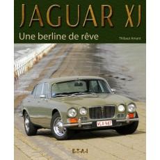 JAGUAR XJ, BERLINE DE REVE